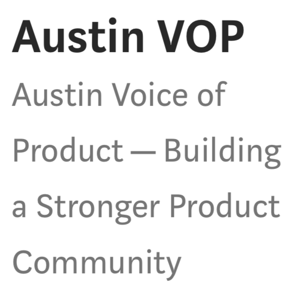 Austin Voice of Product